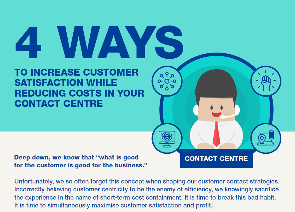 4 Ways To Increase Customer Satisfaction While Reducing Costs in your Contact Centre