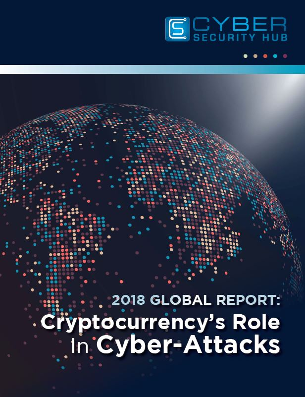 2018 Global Report: Cryptocurrency's Role In Cyber Attacks