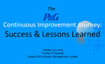 The P&G Continuous Improvement Journey: Success & Lessons Learned