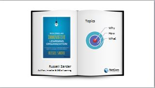 Building an Innovative Learning Organization with Russell Sarder, Author, Investor and CEO of NetCom Learning and Sarder TV
