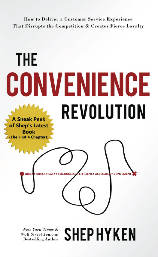 The Convenience Revolution by Shep Hyken: First 3 Chapters