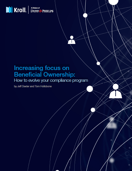 Increasing Focus on Beneficial Ownership: How to Evolve Your Compliance Program