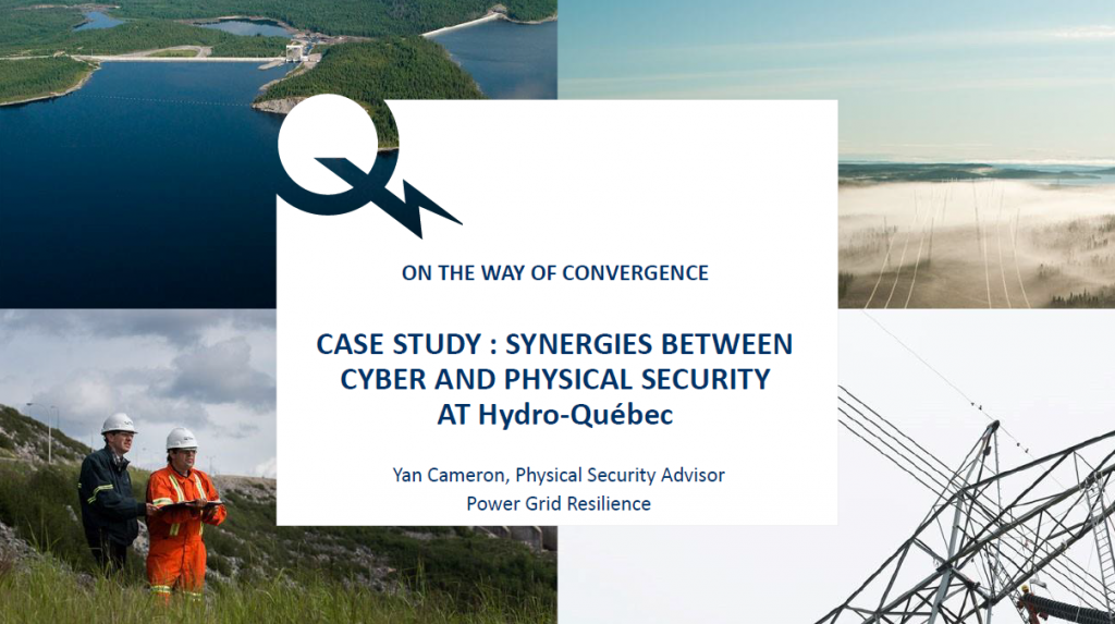 Case Study: Connecting Cyber and Physical Security at Hydro-Quebec