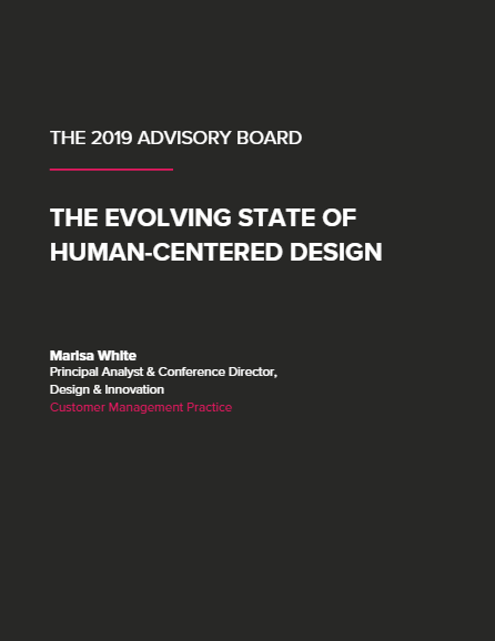 The 2019 Advisory Board: The Evolving State of Human-Centered Design