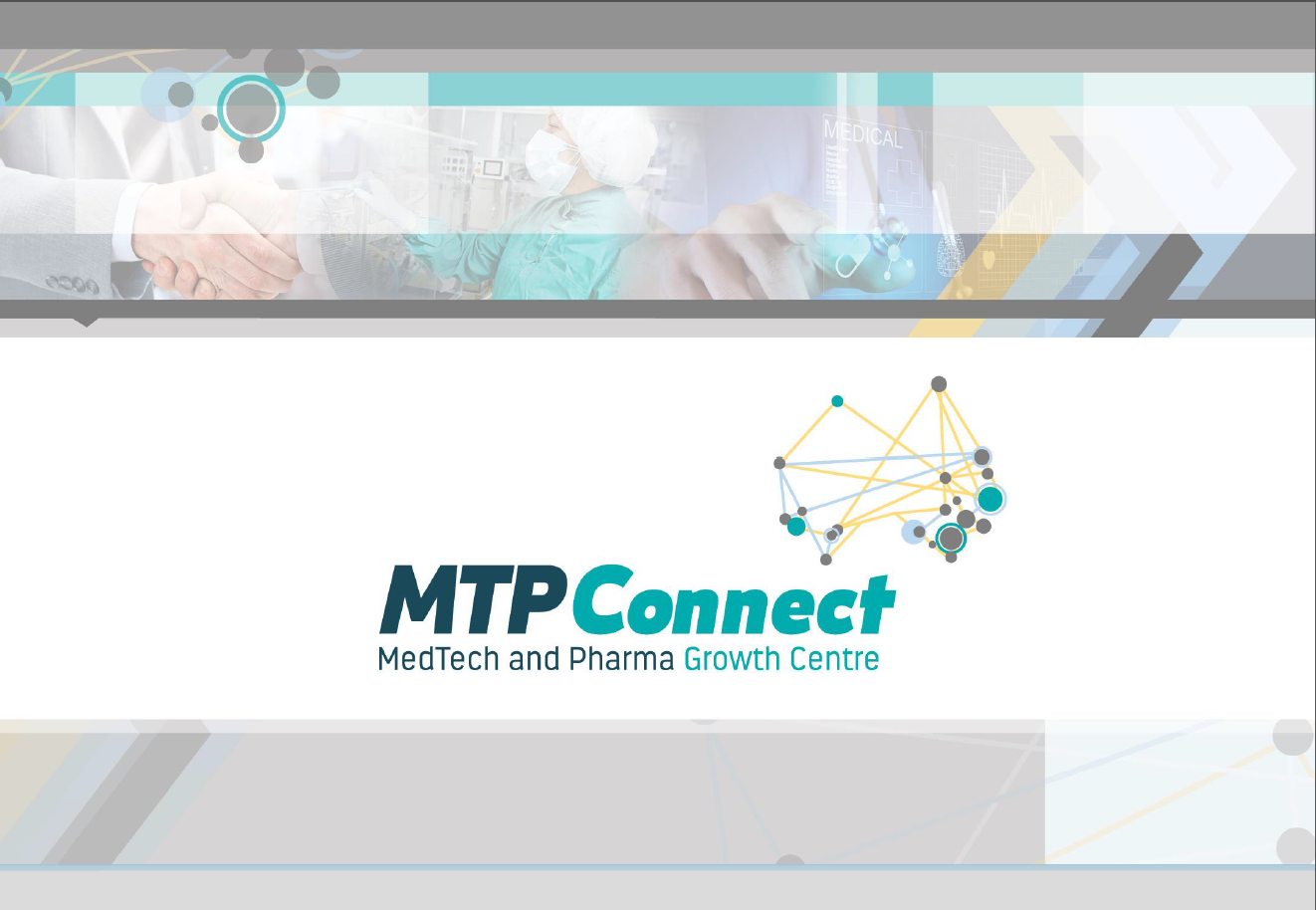 MTPConnect - A Novel Model For Translation of Medtech & Pharmaceutical Technologies