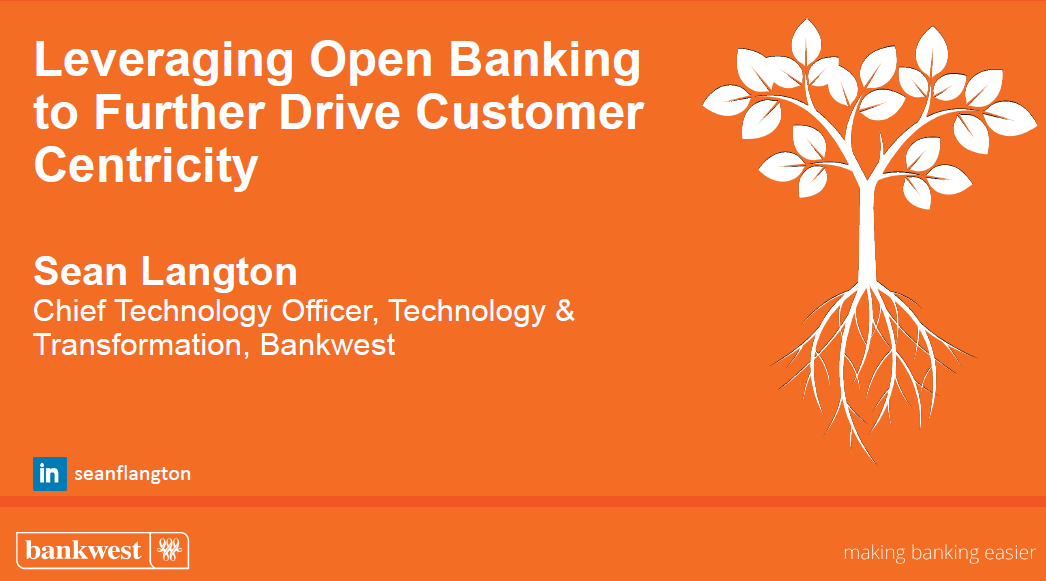 Leveraging Open Banking to Further Drive Customer Centricity