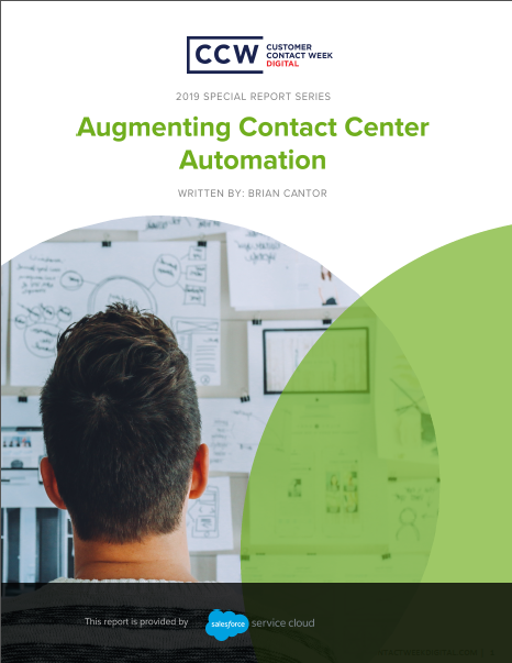 Special Report: Augmenting Contact Center Automation