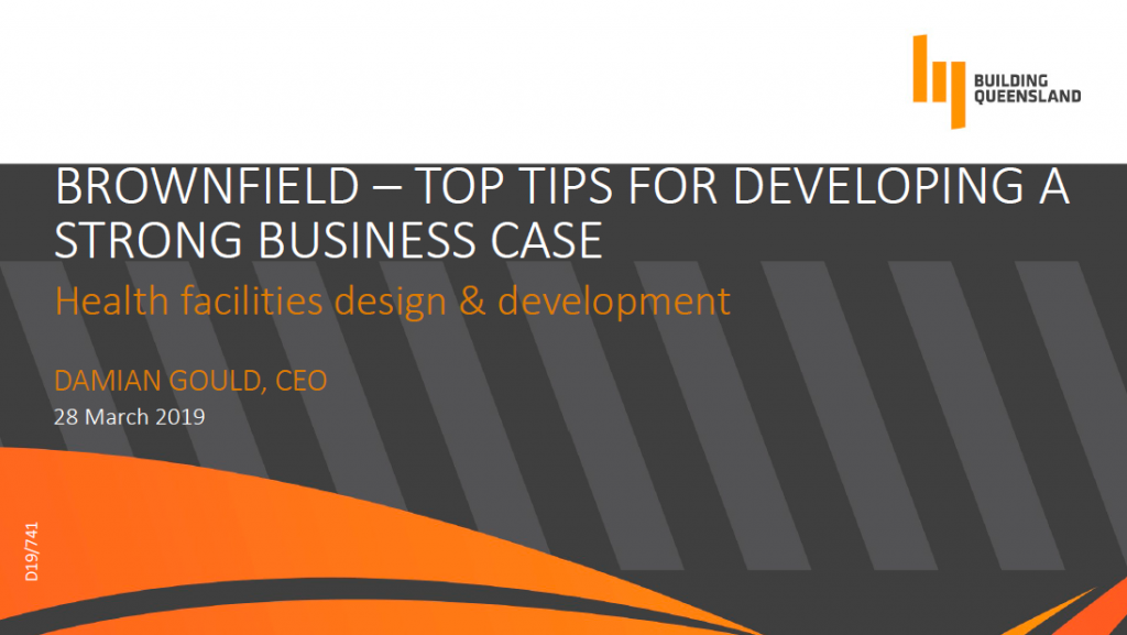 BROWNFIELD: Top Tips for Developing a Strong Business Case with Reference to Brownfield Developments