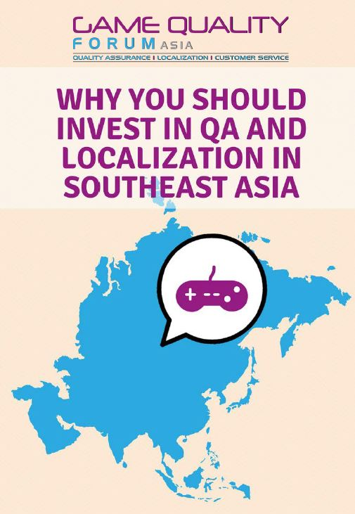 Why you should invest in QA and Localization in Southeast Asia