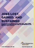 Jobs Lost, Gained, and Sustained Report