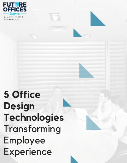 5 Office Design Technologies Transforming Employee Experience