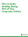 How to Make Healthy Eating Part of Your Corporate Culture