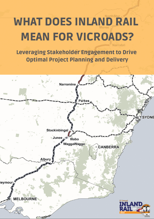 What Does Inland Rail Mean for VicRoads? Leveraging Stakeholder Engagement to Drive Optimal Project Planning and Delivery
