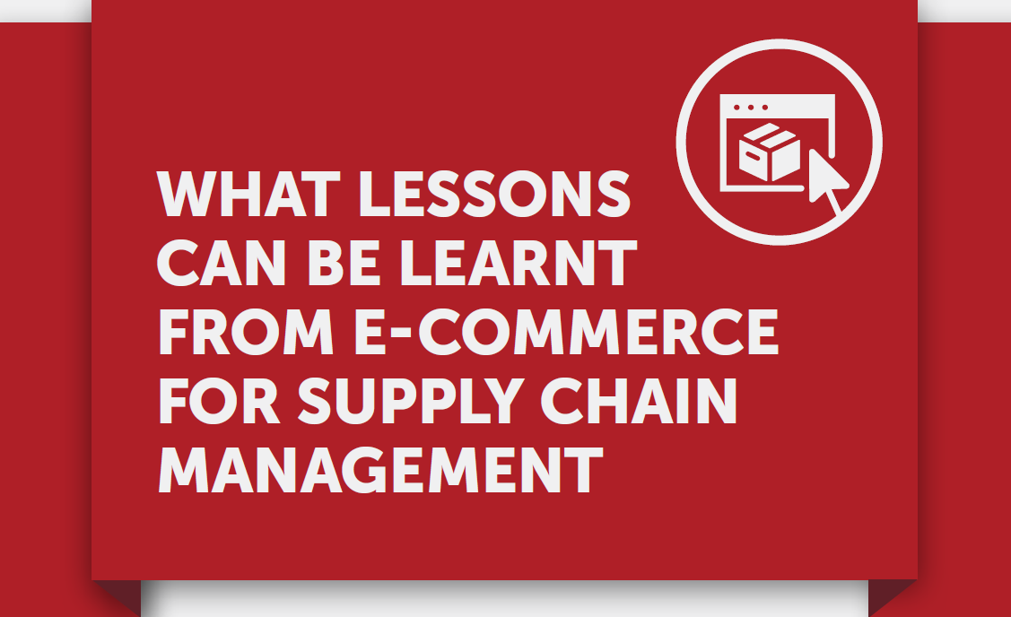 What Lessons Can Be Learnt From E-Commerce For Supply Chain Managment