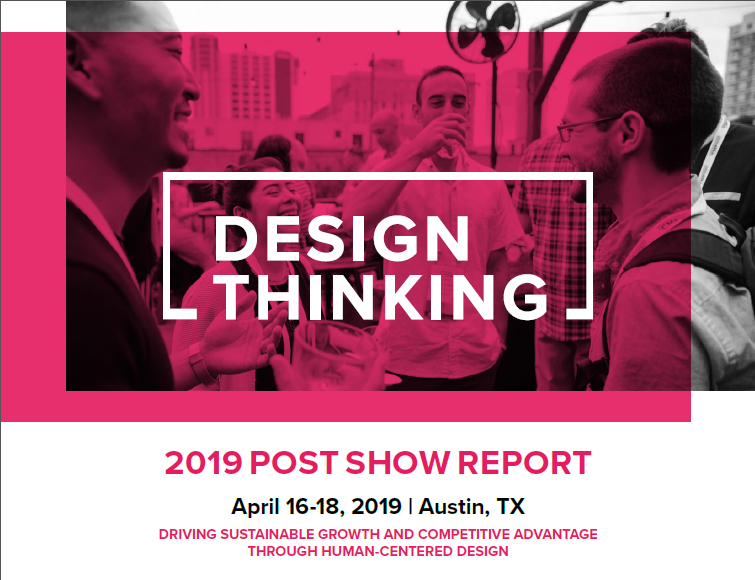 Design Thinking 2019 Post Show Report