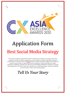 CX Awards Application Form 2020 - Best Social Media Strategy