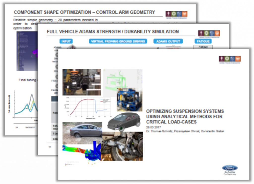 Ford Presentation: Optimizing Suspension Systems Using Analytical Methods for Critical Load-Cases