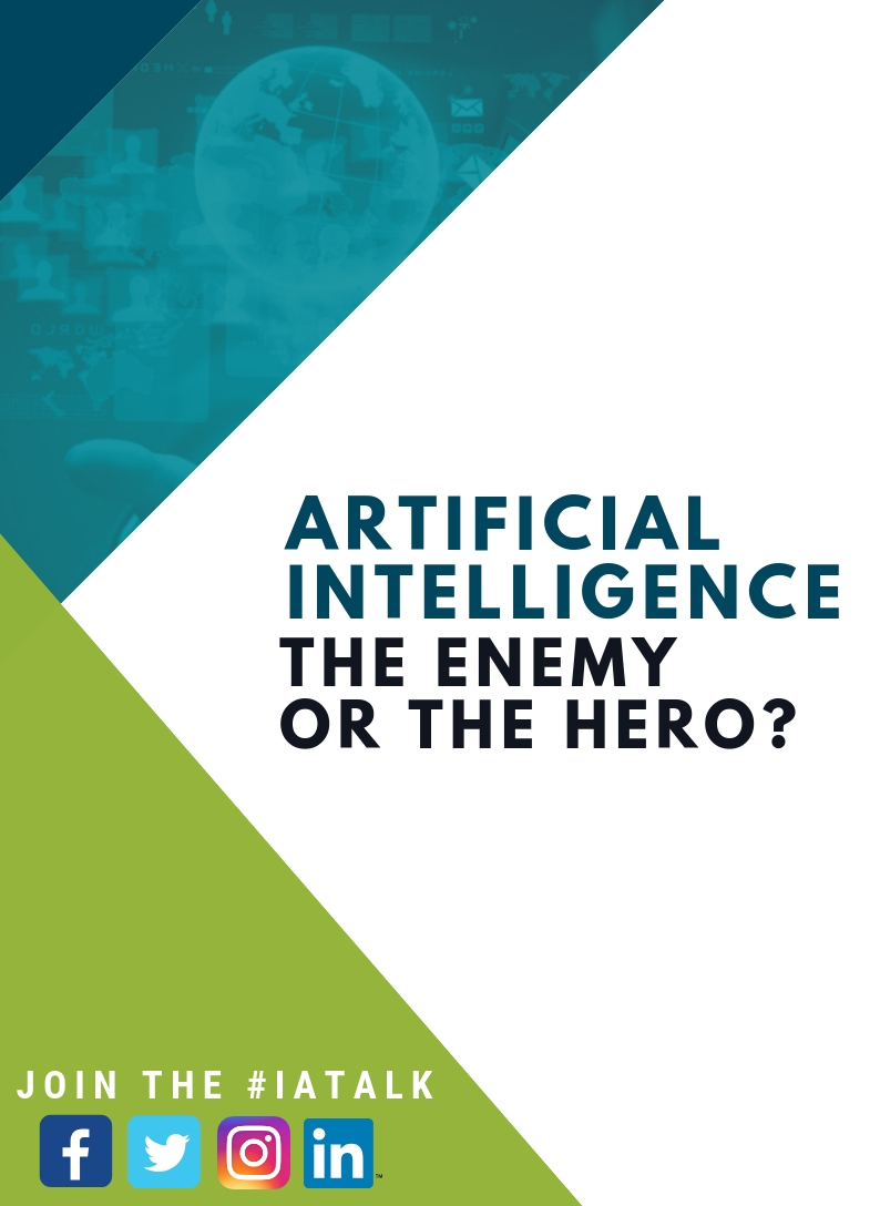 Artificial Intelligence: The Enemy or the Hero?