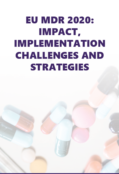 Exclusive Interview: EU MDR 2020: Impact, Implementation, Challenges and Strategies: