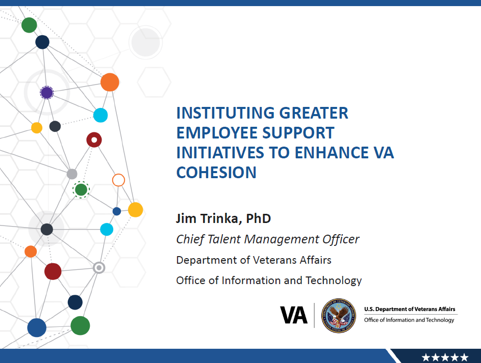 Instituting Greater Employee Support Initiatives to Enhance VA Cohesion