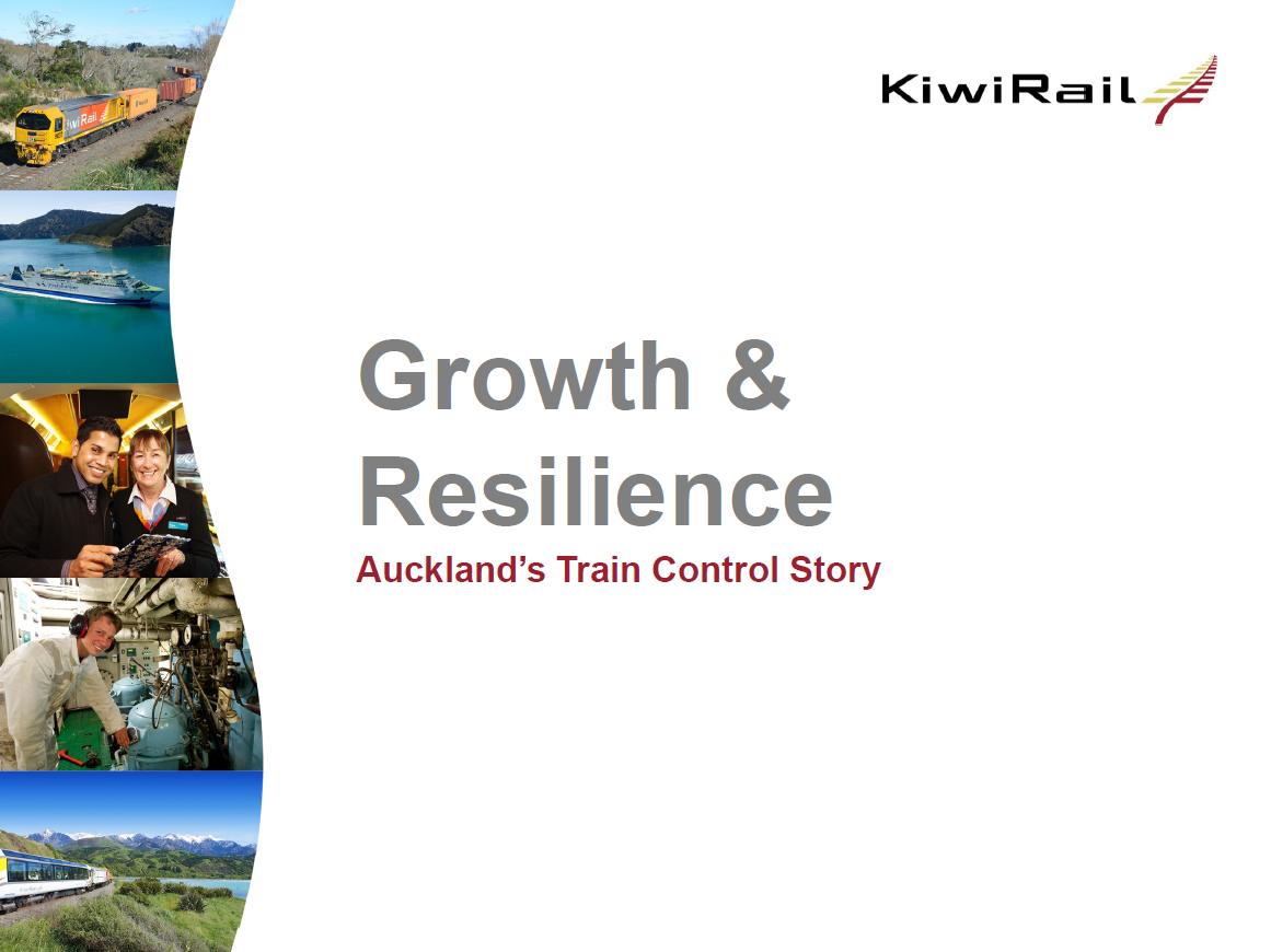 KiwiRail's ETCS Journey and Enhancing Network Resilience through the New Auckland Control Centre