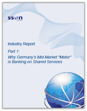 "SSON Industry Report Part 1 - Why Germany's Mid-Market ""Motor"" is Banking on Shared Services"