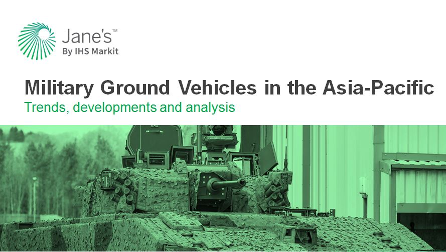 Military Ground Vehicles in the Asia-Pacific: Trends, developments and analysis