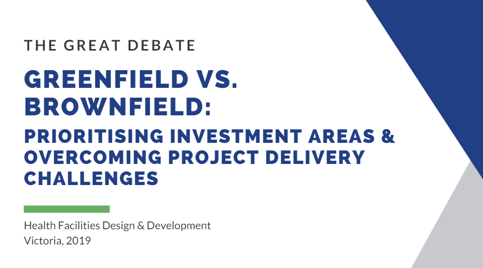 Greenfield Vs. Brownfield: Prioritising Investment Areas & Overcoming Project Delivery Challenges