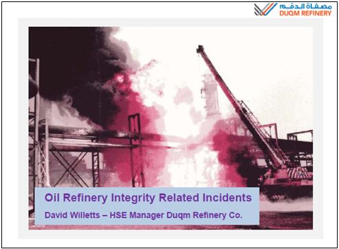 Oil refinery integrity related incidents by David Willets