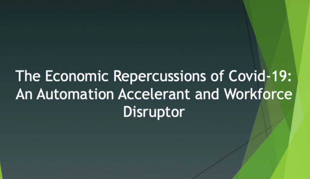 The Economic Repercussions of COVID-19: An Automation Accelerator