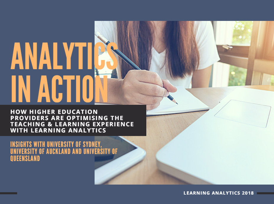 Analytics in Action: How Higher Education Providers are Optimising the Teaching & Learning Experience with Learning Analytics