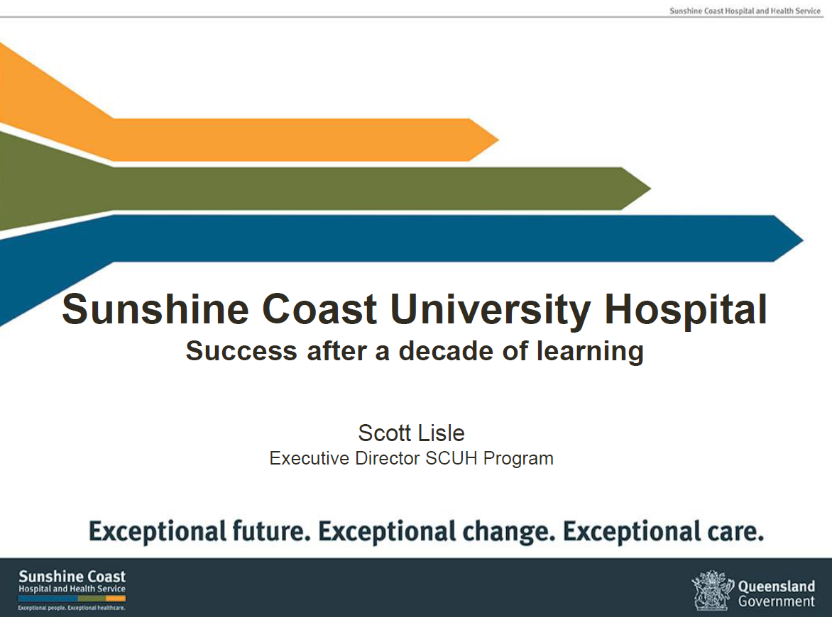 Sunshine Coast University Hospital PPP Project – Delivering a Tertiary Teaching Hospital as an Integrated Network of Accessible Healthcare