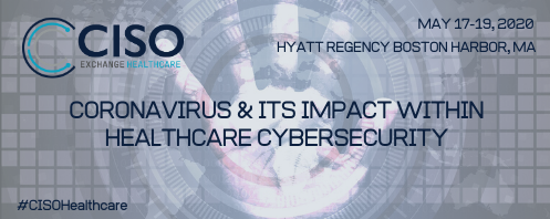 Coronavirus & Its Impact Within Healthcare Cybersecurity