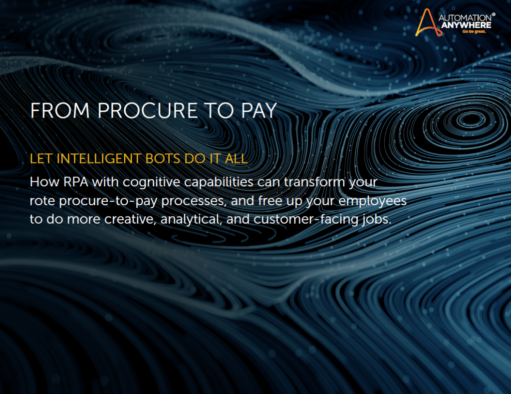 Download the Whitepaper - From Procure to Pay - Let Intelligent BOTS Do It All