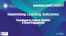 Maximize Learning Outcomes – Techniques to Capture Attention and Boost Engagement