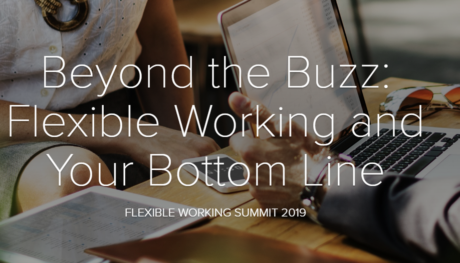 Beyond the Buzz: Flexible Working and Your Bottom Line
