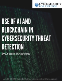 Use of AI and Blockchain in Cybersecurity Threat Detection