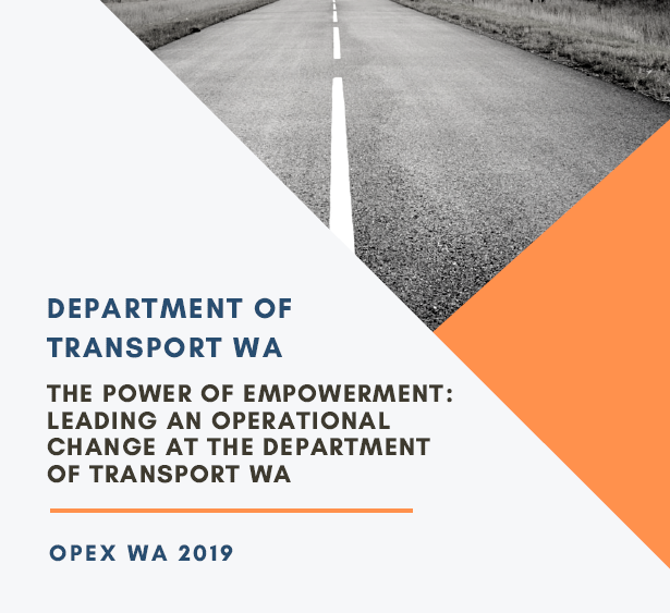 The Power of Empowerment: Leading an Operational Change at The Department of Transport WA