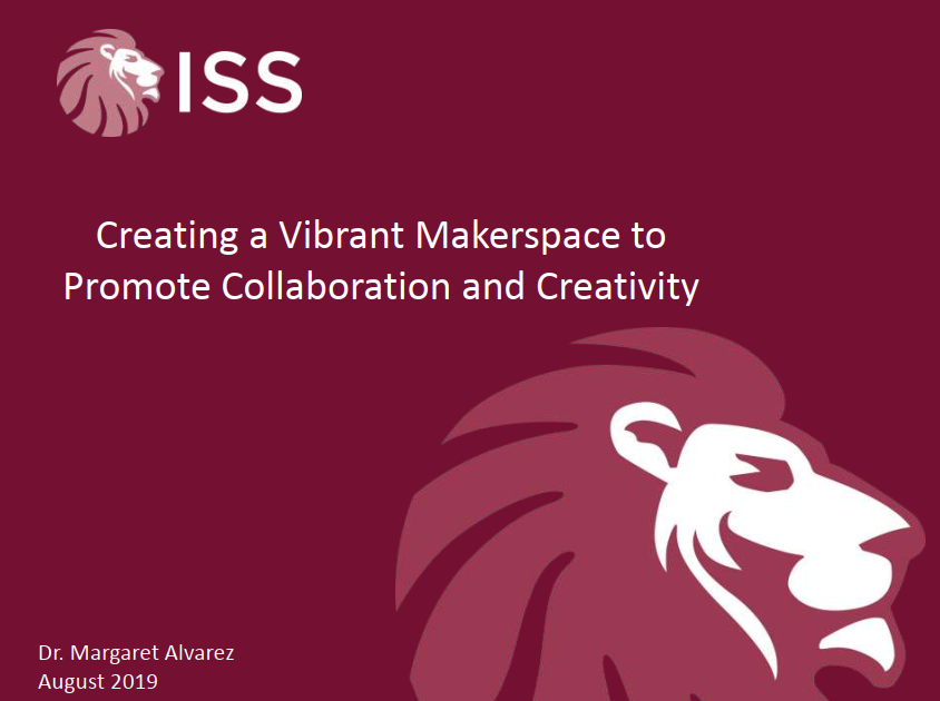 [Past Speaker Presentation] Creating a Vibrant Makerspace to Promote Collaboration and Creativity