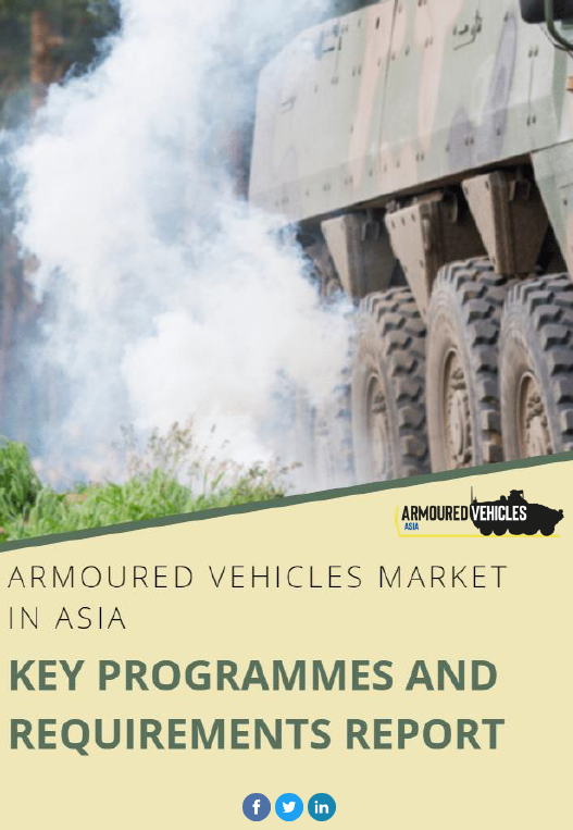 Armoured Vehicles in Asia: Key Programmes and Requirements Report