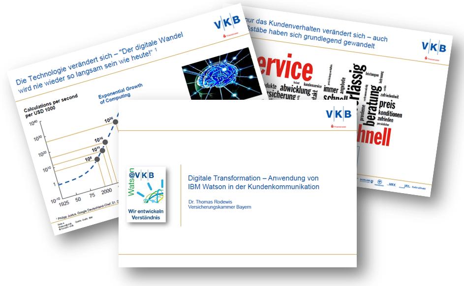 Digitale Transformation - Anwendung von IBM Watson in der Kundenkommunikation bei der Versicherungskammer Bayern