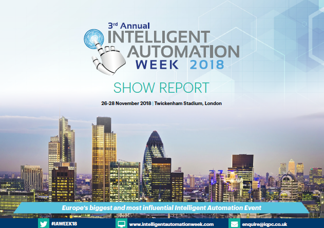 2018 Intelligent Automation Week Show Report