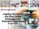 Aligning Workforce and Real Estate Strategies with Business Objectives