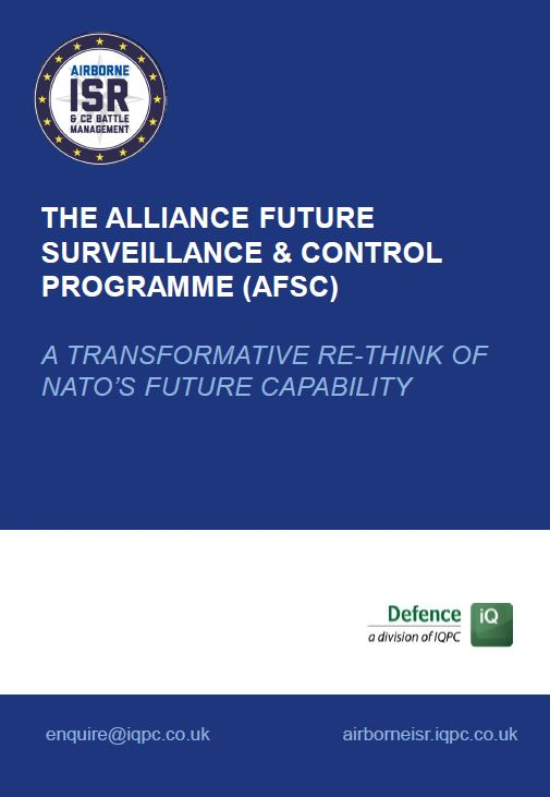 The Alliance Future Surveillance and Control Programme: A transformative re-think of NATO's future capability