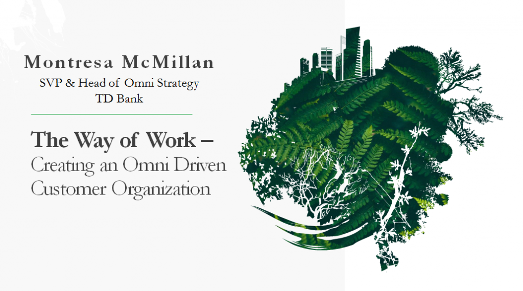 The Way of Work – Creating an Omni Driven Customer Organization