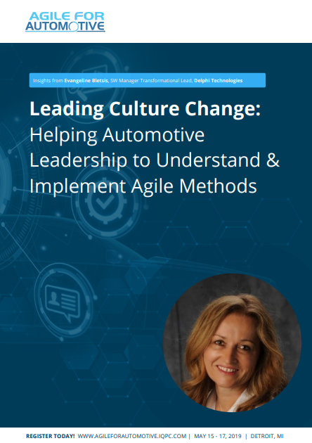 Leading Culture Change: Helping Automotive Leadership to Understand & Implement Agile Methods