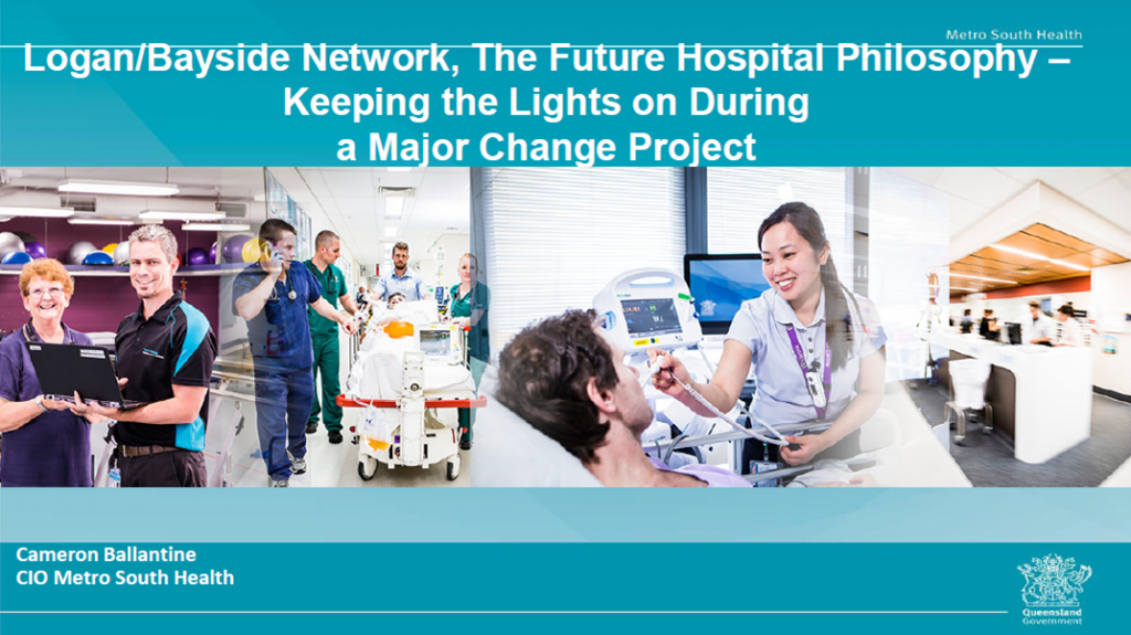 Logan-Bayside Network around the Future Hospitals Program – Maintaining Business as Usual in Light of a Major Change Management Project