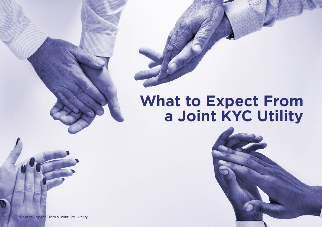 Download the Report - What to Expect From a Joint KYC Utility
