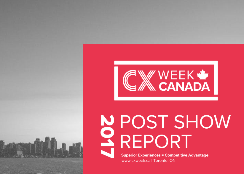 2017 CX Week Canada Post Show Report
