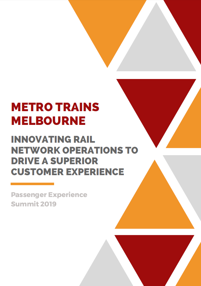 Metro Trains Melbourne: Innovating Rail Network Operations to Drive a Superior Customer Experience